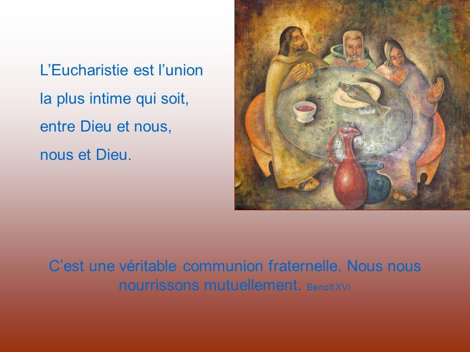 L'Eucharistie est l'union