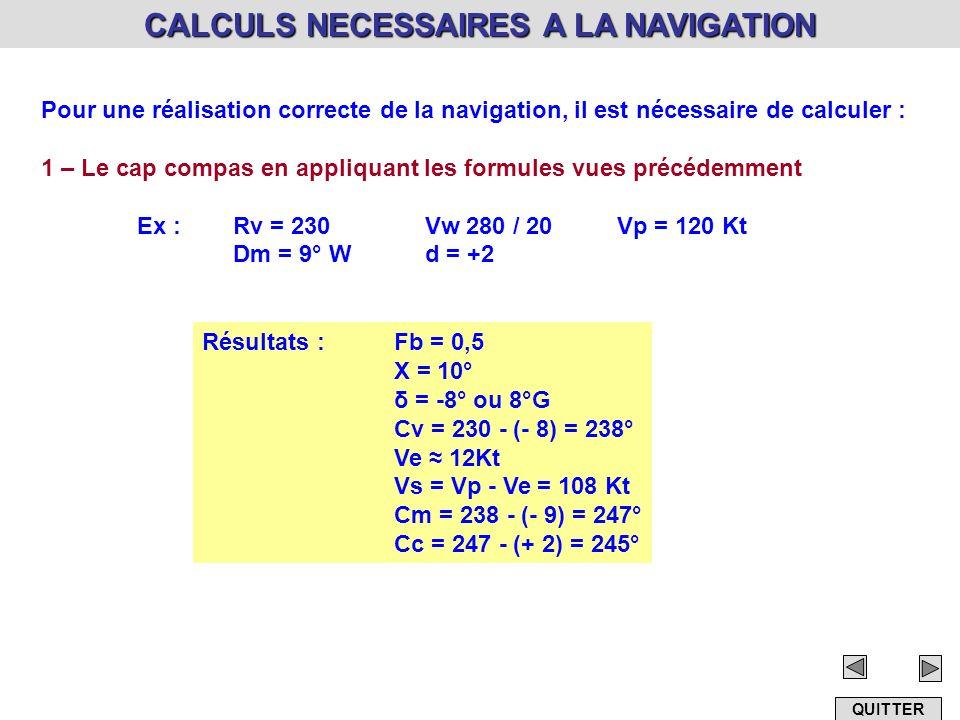 CALCULS NECESSAIRES A LA NAVIGATION