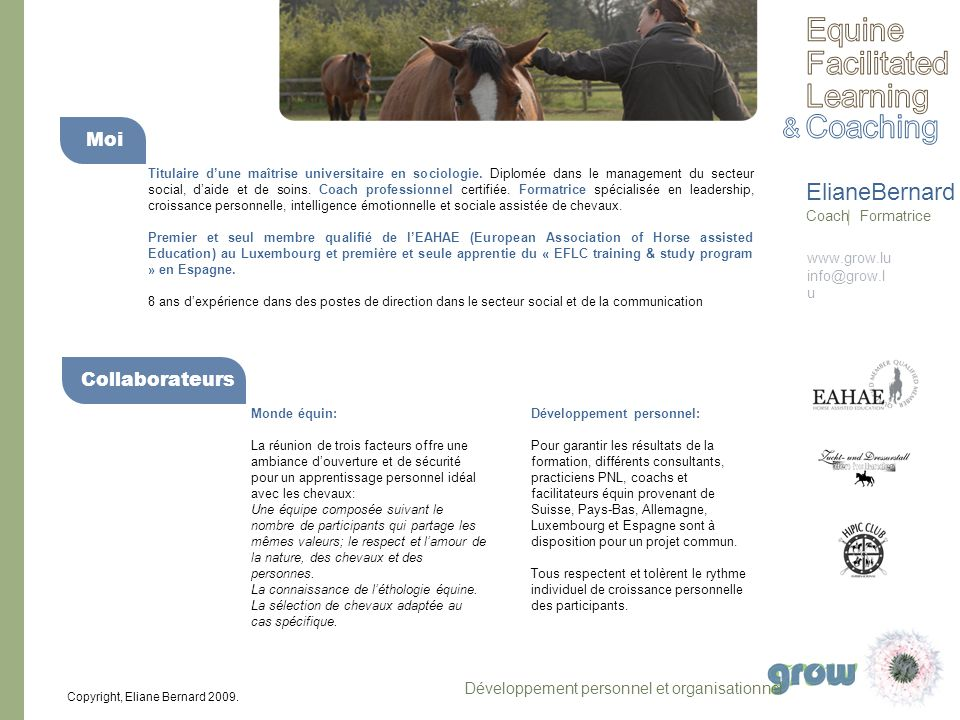 Equine Facilitated Learning Coaching & ElianeBernard Moi
