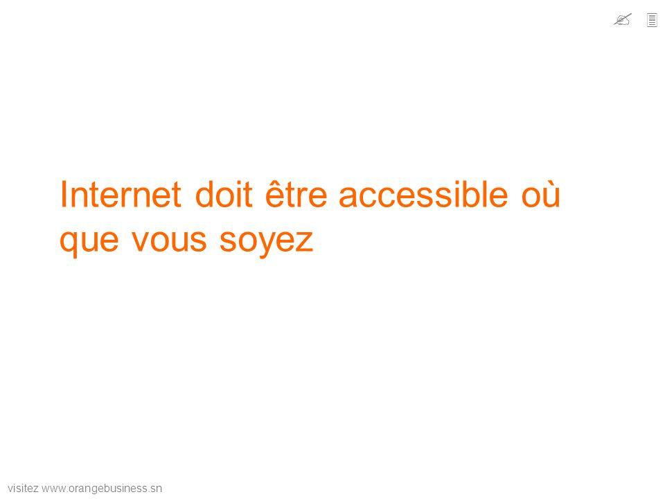 Internet doit être accessible où que vous soyez
