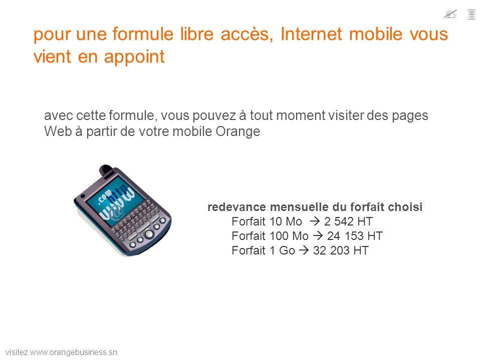 pour une formule libre accès, Internet mobile vous vient en appoint