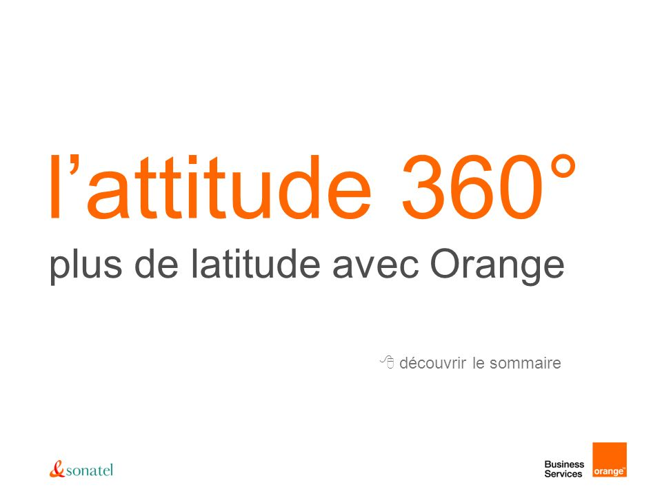 plus de latitude avec Orange