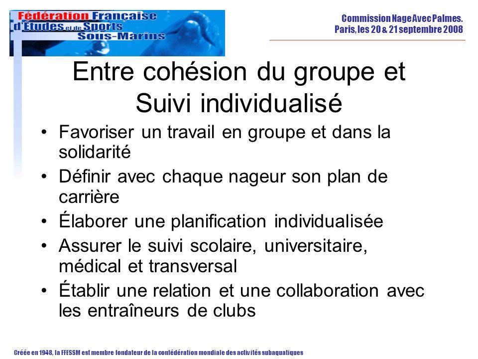 Entre cohésion du groupe et Suivi individualisé