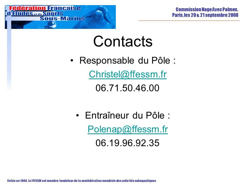 Contacts Responsable du Pôle : Christel@ffessm.fr 06.71.50.46.00