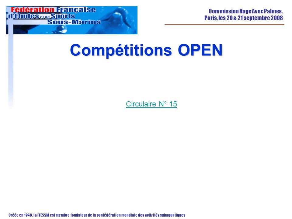Compétitions OPEN Circulaire N° 15