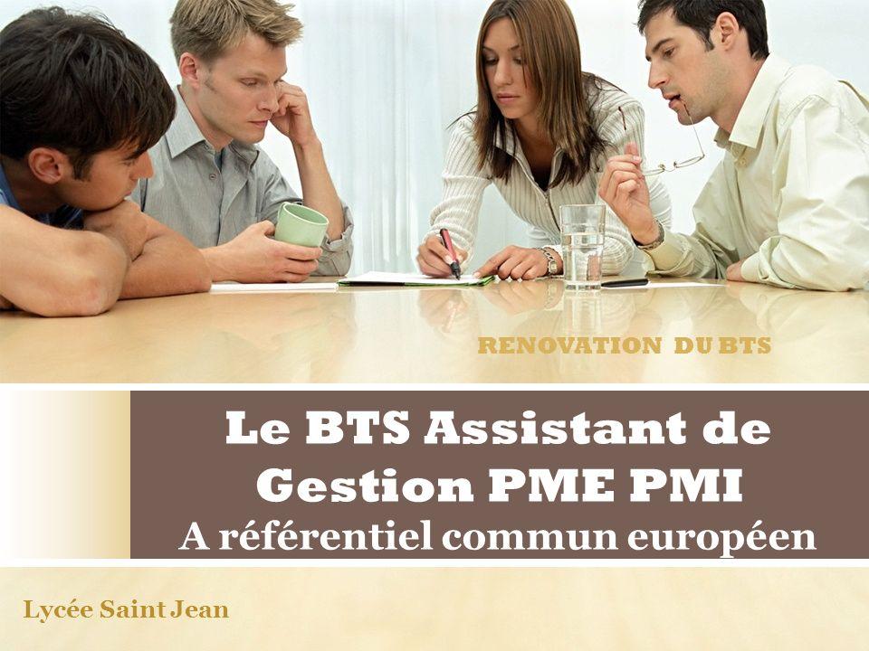 Le BTS Assistant de Gestion PME PMI A référentiel commun européen