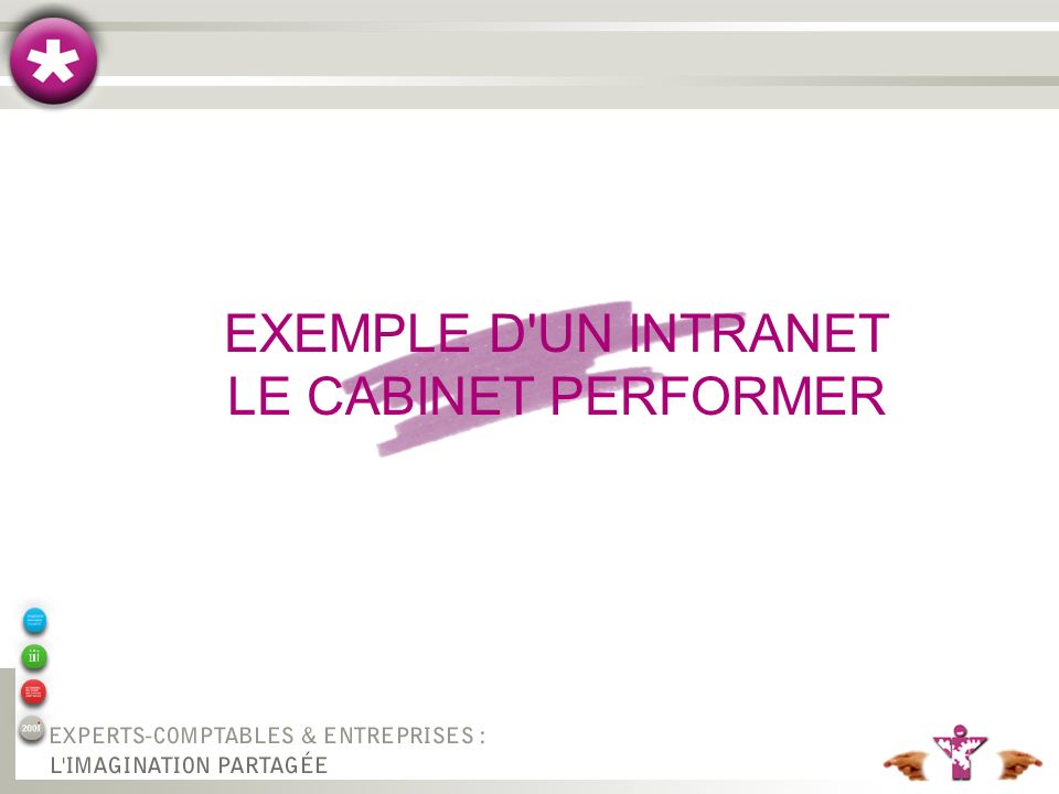 EXEMPLE D UN INTRANET LE CABINET PERFORMER