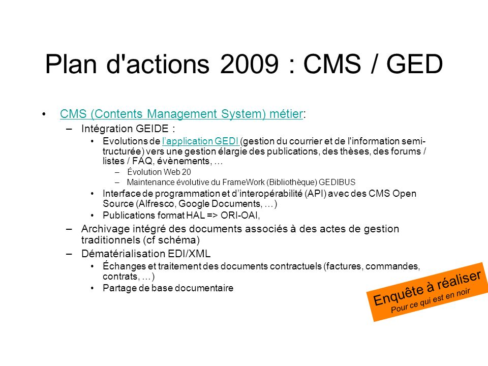 Plan d actions 2009 : CMS / GED