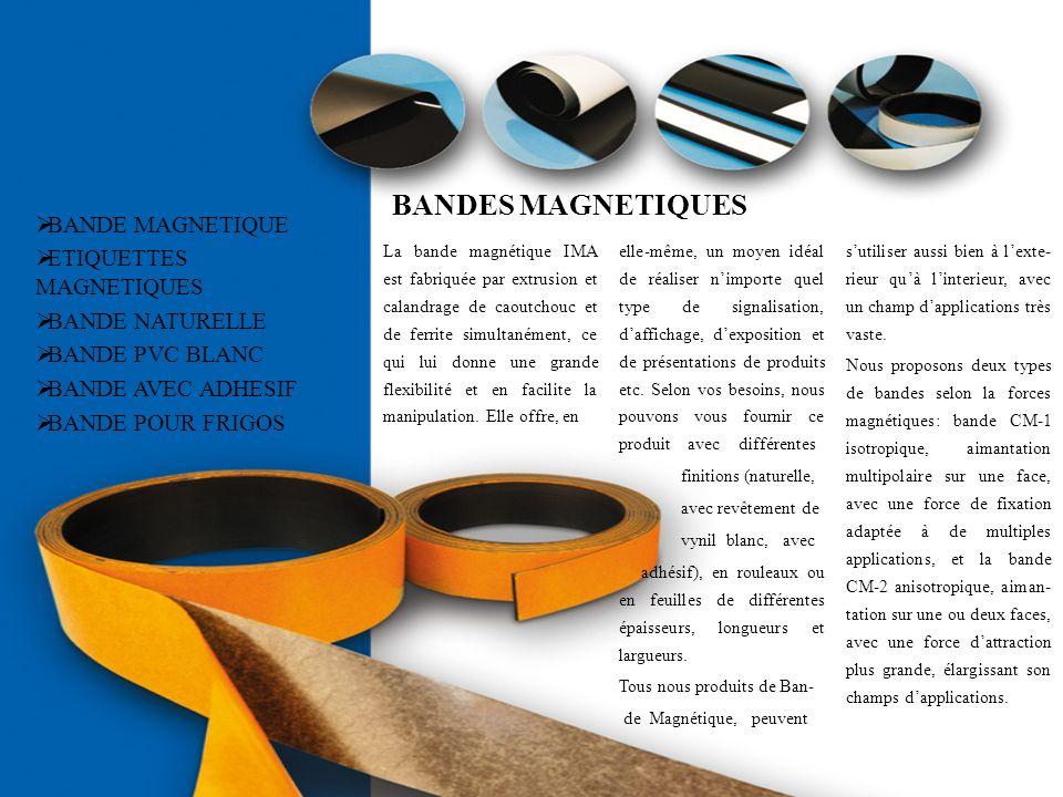 BANDES MAGNETIQUES BANDE MAGNETIQUE ETIQUETTES MAGNETIQUES