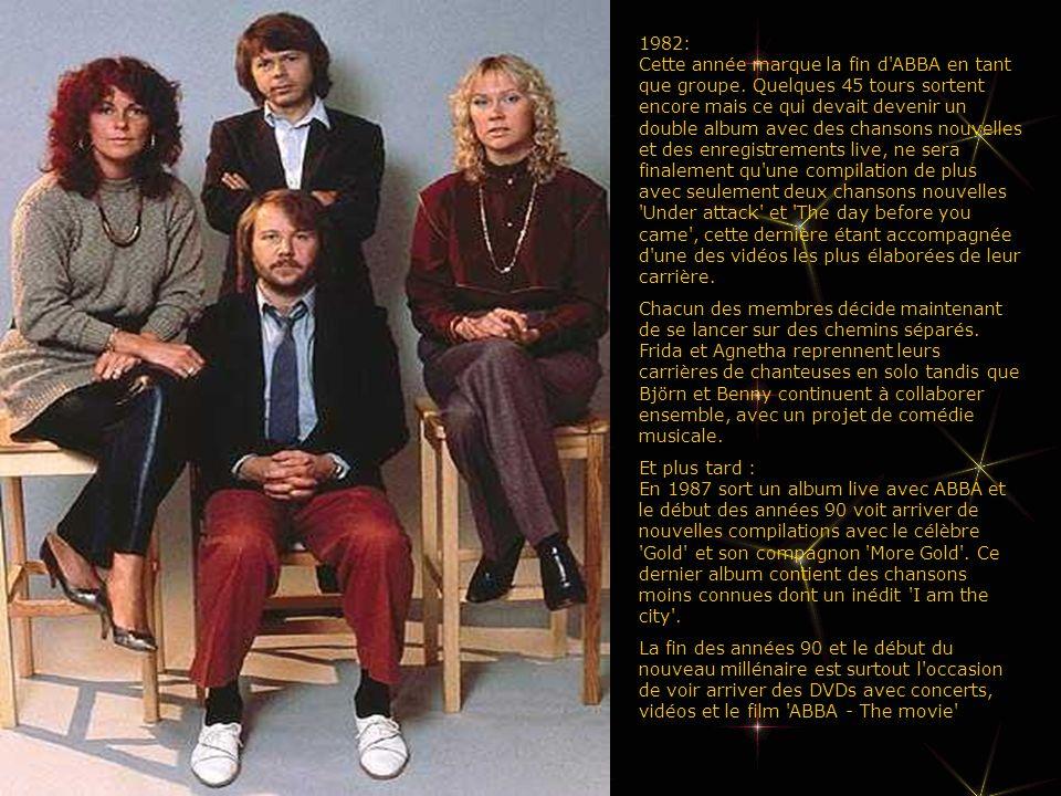 1982: Cette année marque la fin d ABBA en tant que groupe