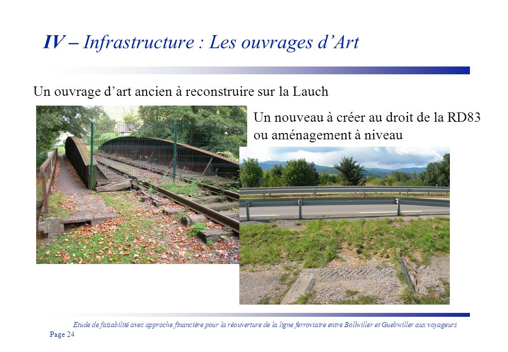IV – Infrastructure : Les ouvrages d'Art
