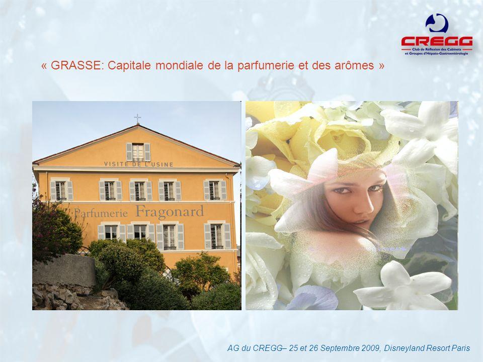 « GRASSE: Capitale mondiale de la parfumerie et des arômes »
