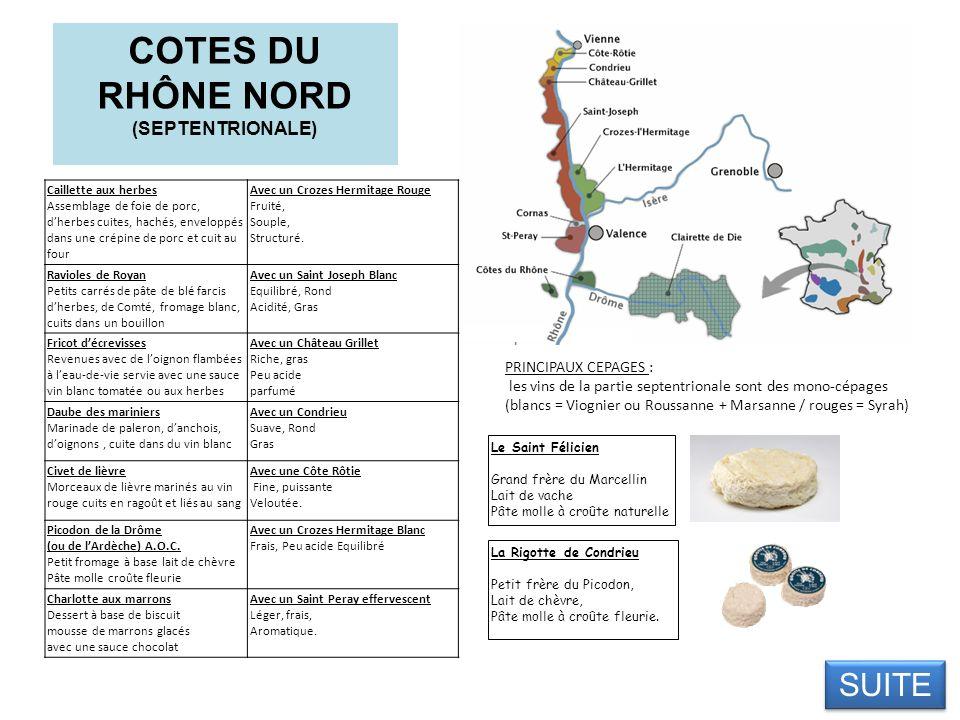 COTES DU RHÔNE NORD (SEPTENTRIONALE)