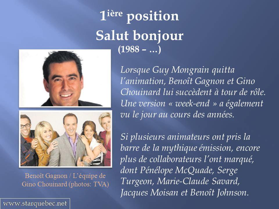 Benoît Gagnon / L'équipe de Gino Chouinard (photos: TVA)