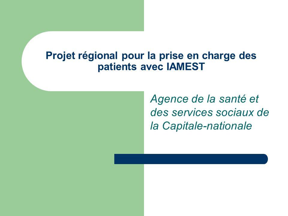 Projet régional pour la prise en charge des patients avec IAMEST