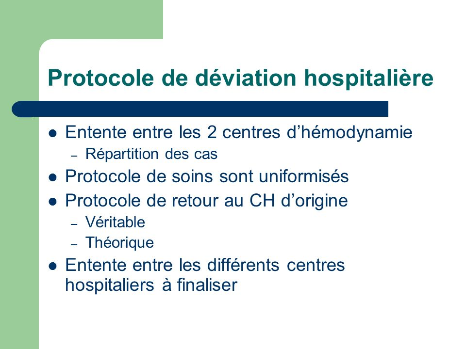 Protocole de déviation hospitalière