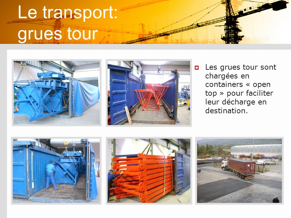 Le transport: grues tour