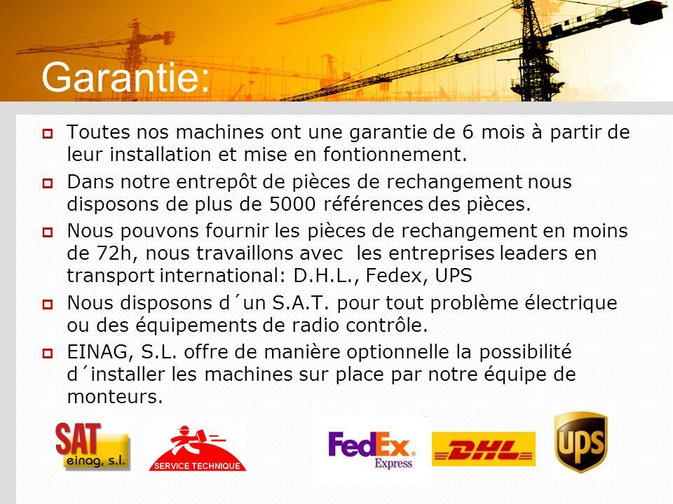 Garantie: Toutes nos machines ont une garantie de 6 mois à partir de leur installation et mise en fontionnement.