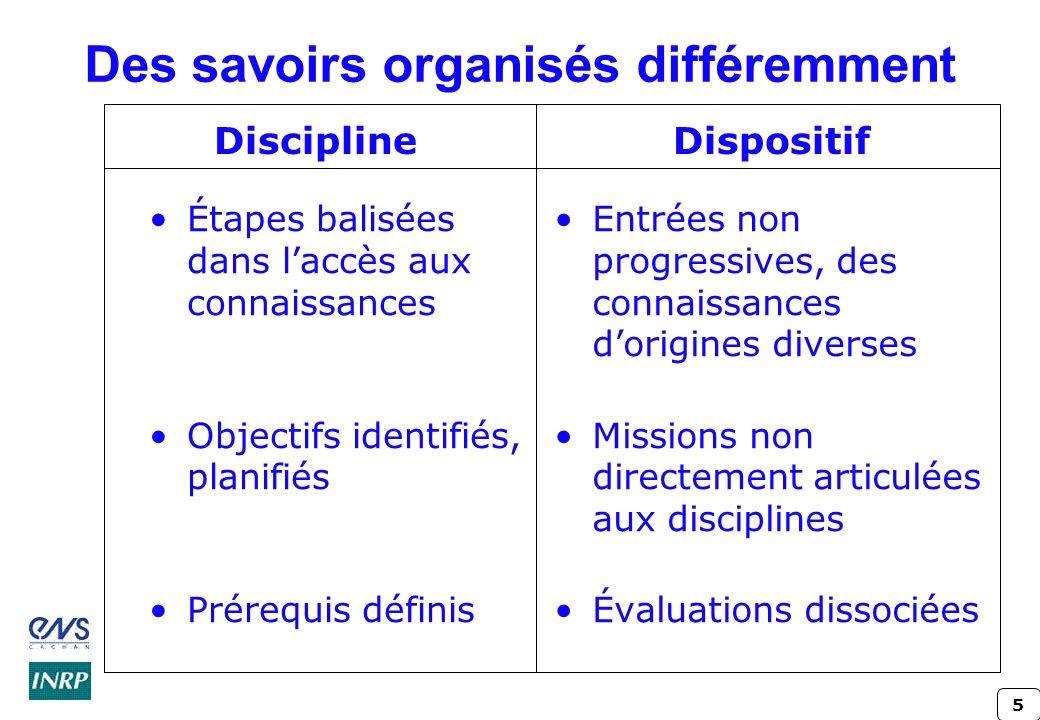 Des savoirs organisés différemment