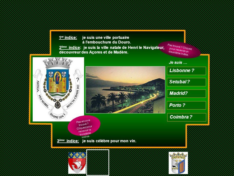 Lisbonne Setubal Madrid Porto Coimbra