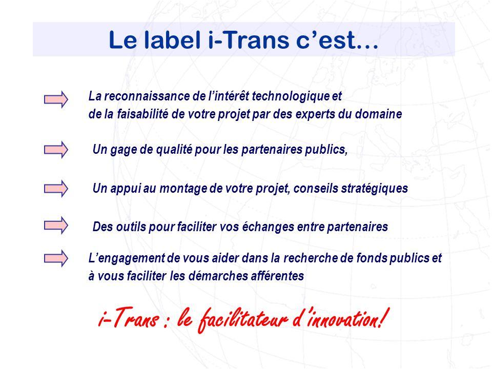 Le label i-Trans c'est…