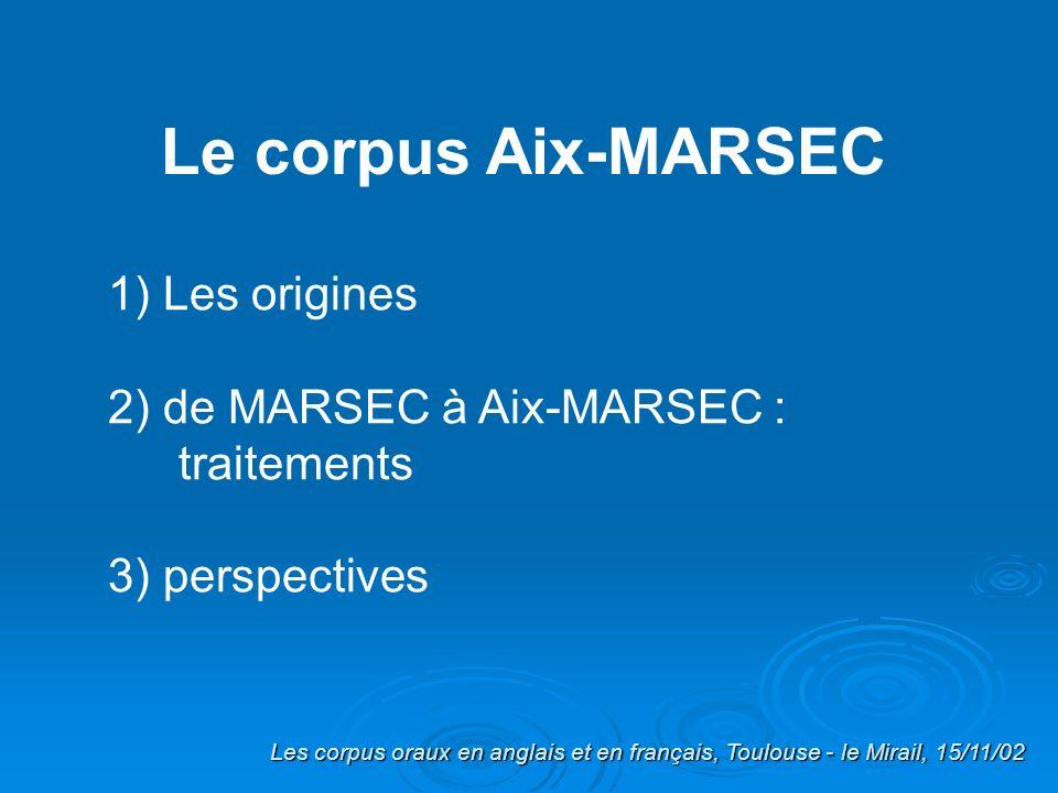 Le corpus Aix-MARSEC 1) Les origines