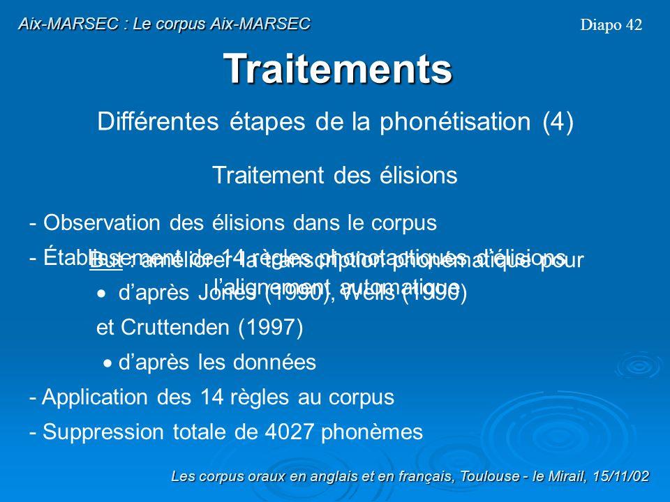 Traitements Différentes étapes de la phonétisation (4)