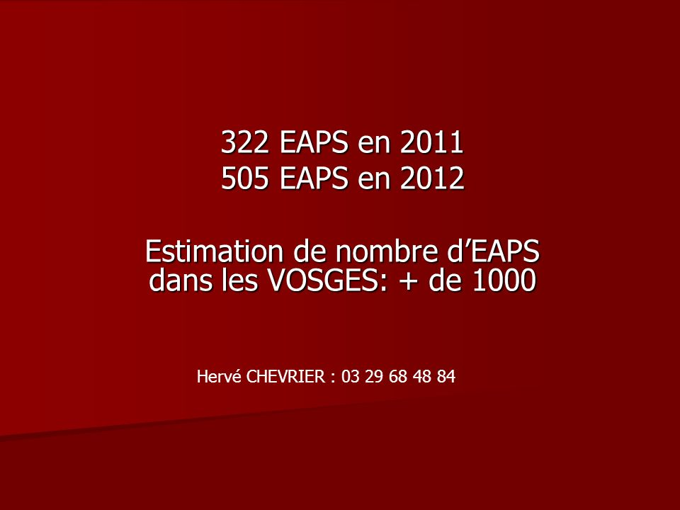 Estimation de nombre d'EAPS dans les VOSGES: + de 1000