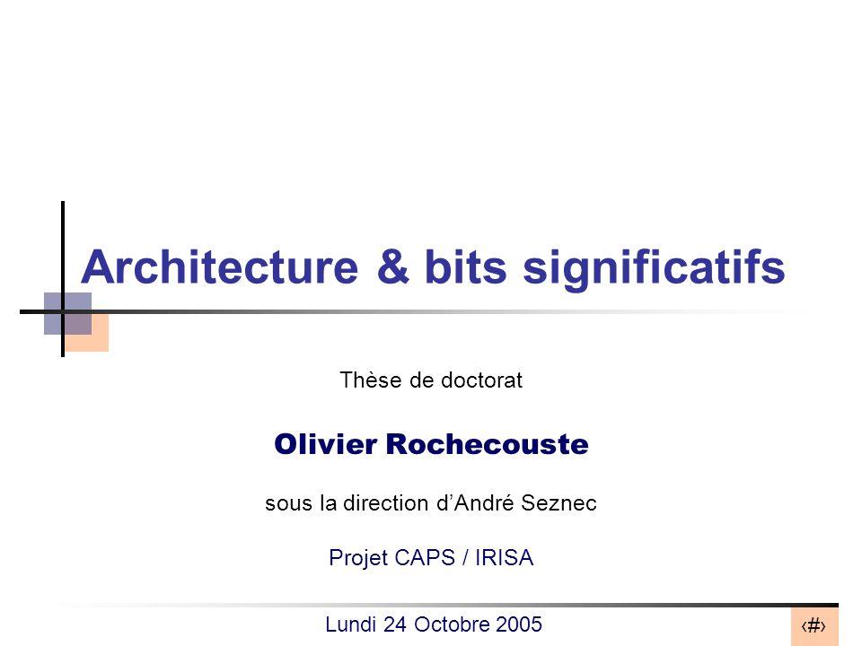 Architecture & bits significatifs