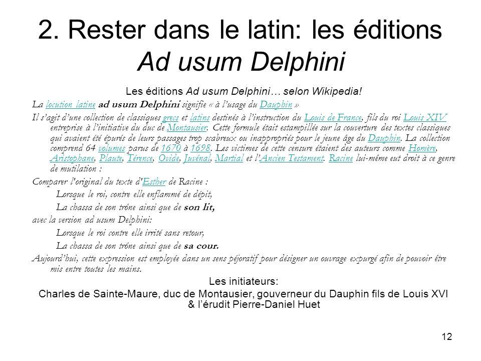 2. Rester dans le latin: les éditions Ad usum Delphini