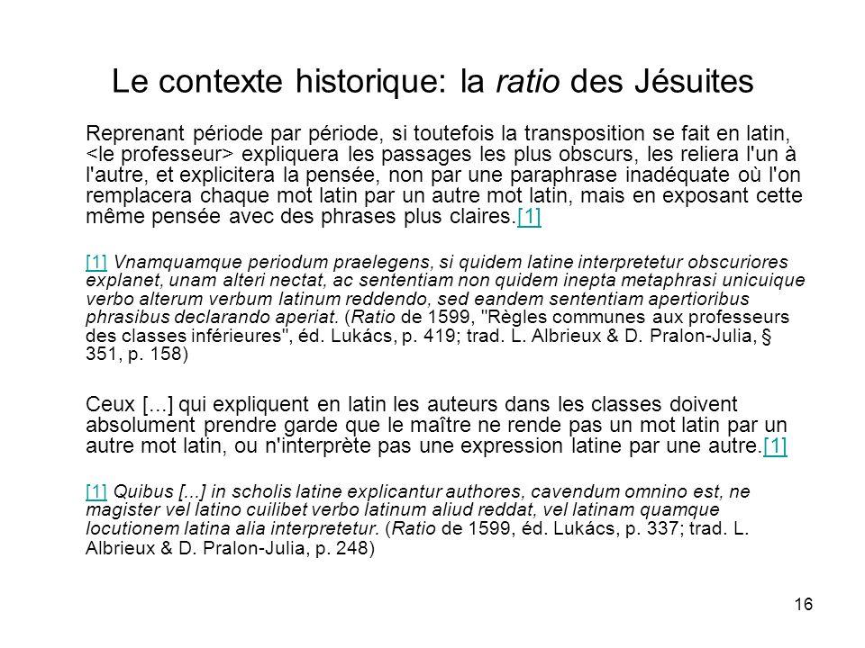 Le contexte historique: la ratio des Jésuites