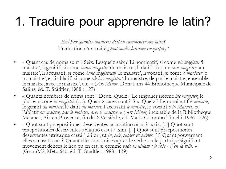 1. Traduire pour apprendre le latin