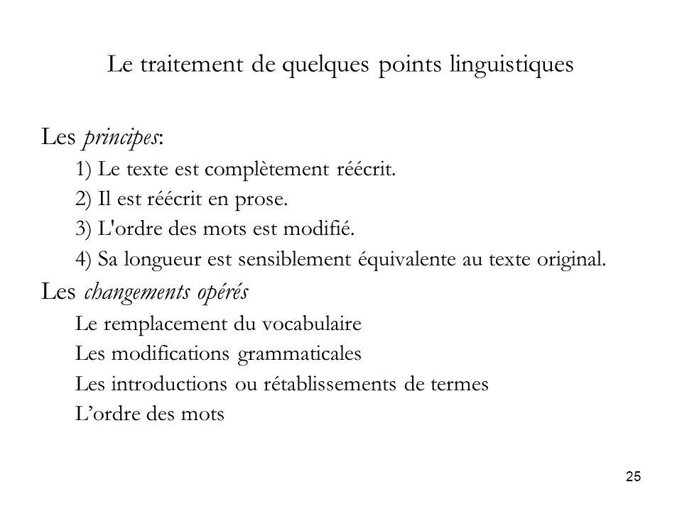 Le traitement de quelques points linguistiques