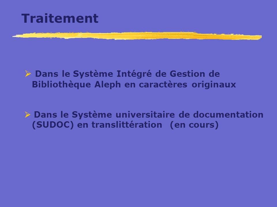 Traitement  Dans le Système Intégré de Gestion de Bibliothèque Aleph en caractères originaux.