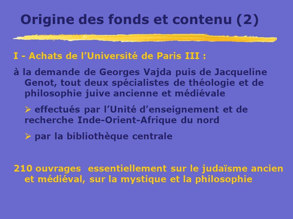 Origine des fonds et contenu (2)