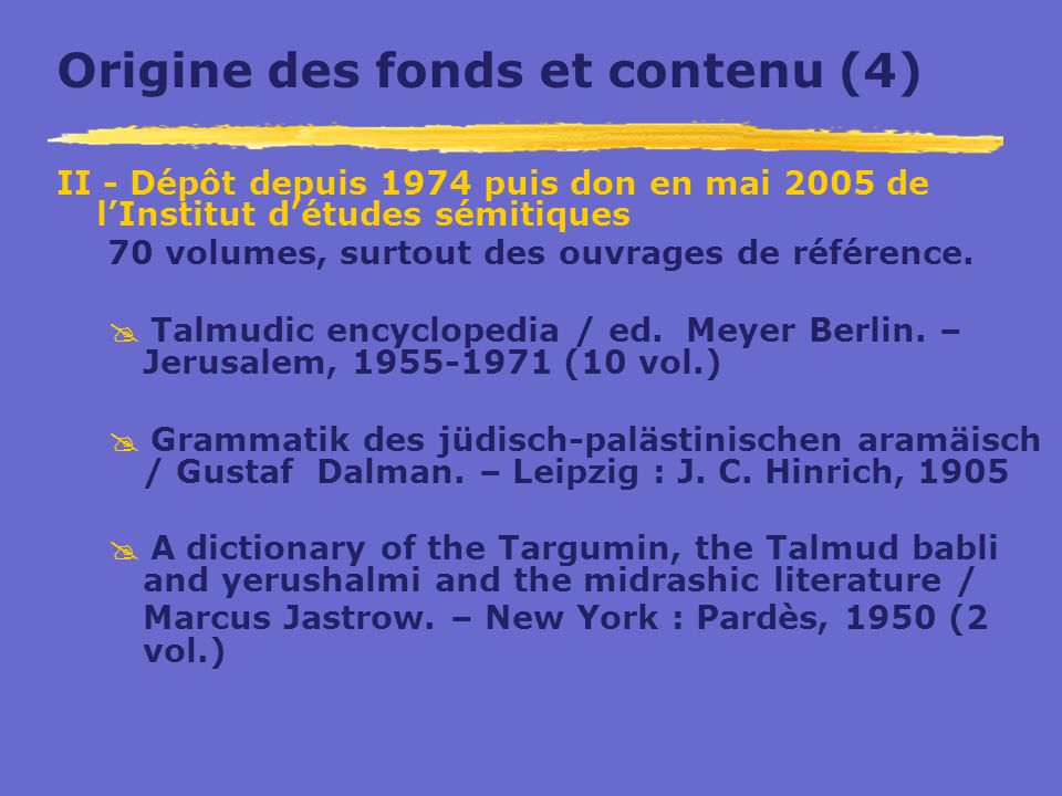 Origine des fonds et contenu (4)