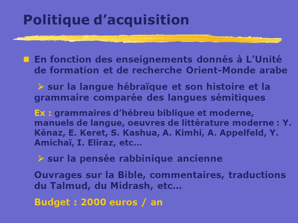 Politique d'acquisition
