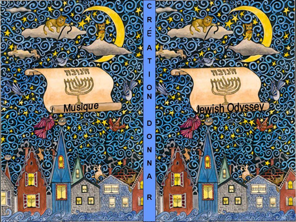 C R É A T I O N D O N Musique Jewish Odyssey