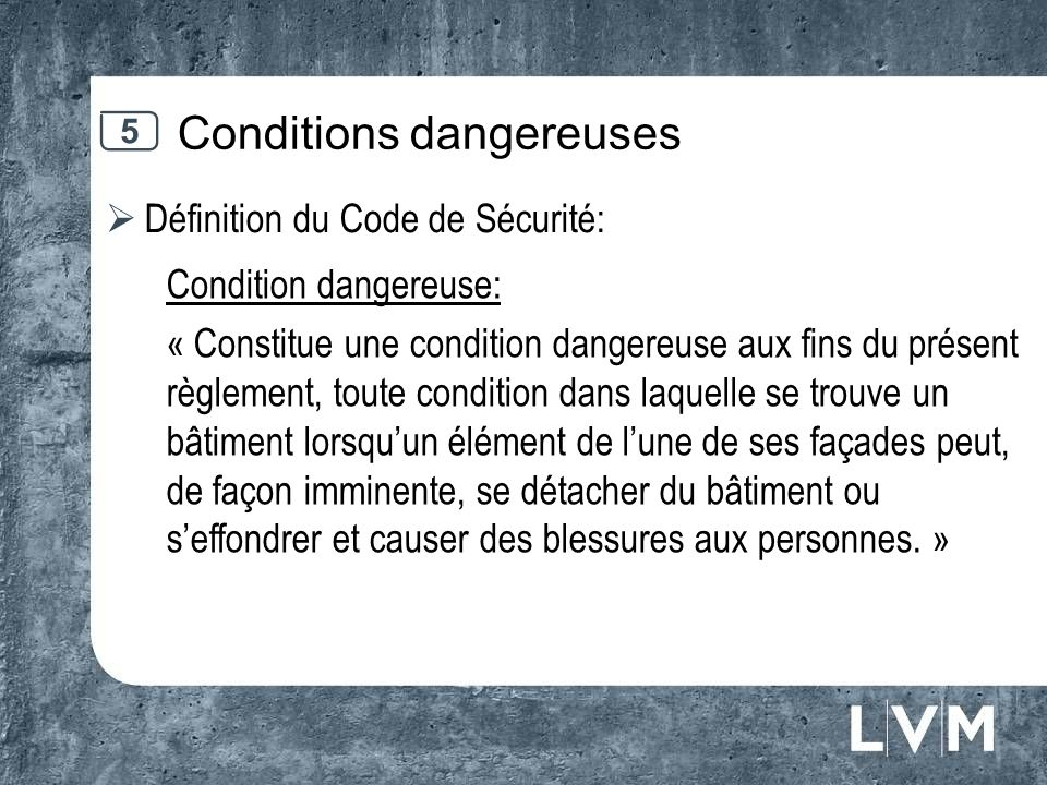 Conditions dangereuses
