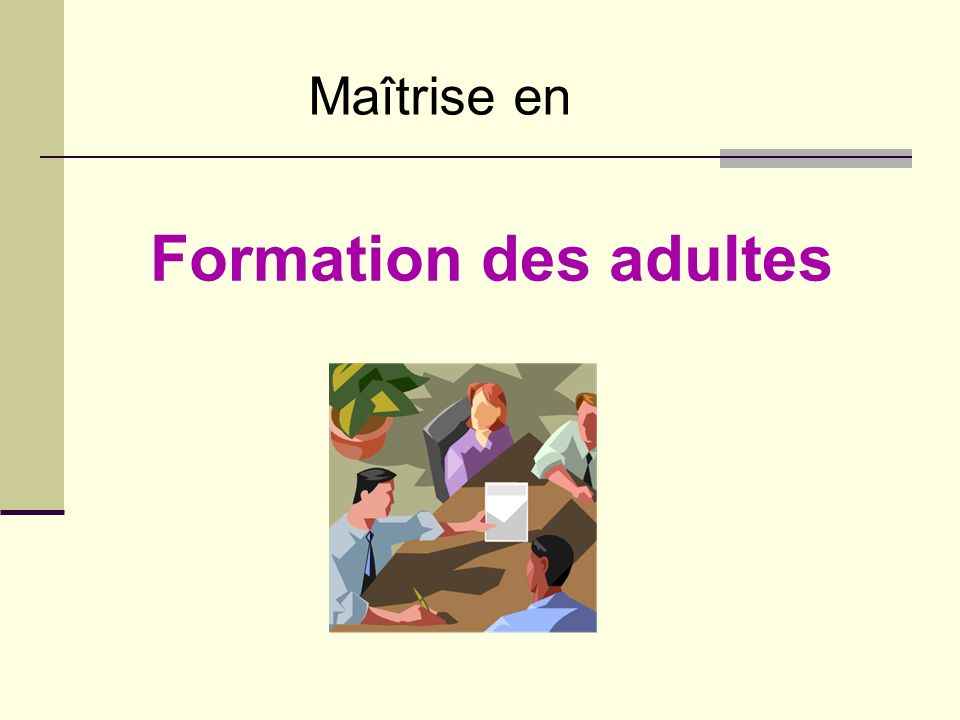 Maîtrise en Formation des adultes