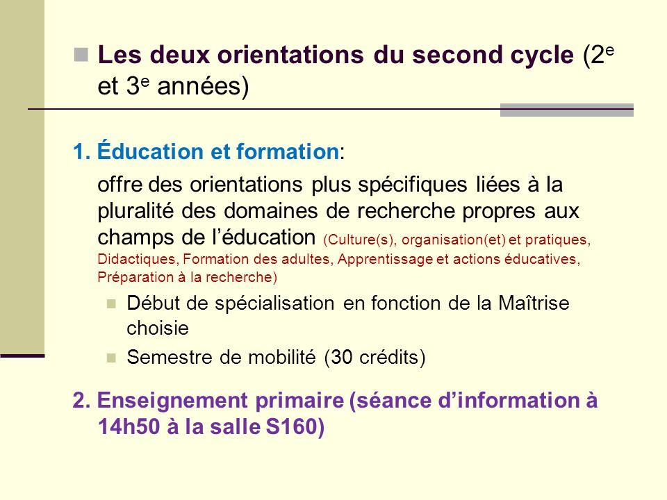 Les deux orientations du second cycle (2e et 3e années)