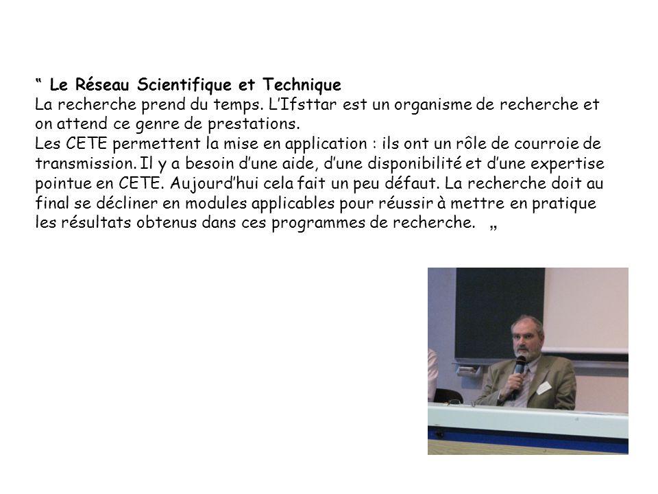 """"""" Le Réseau Scientifique et Technique"""