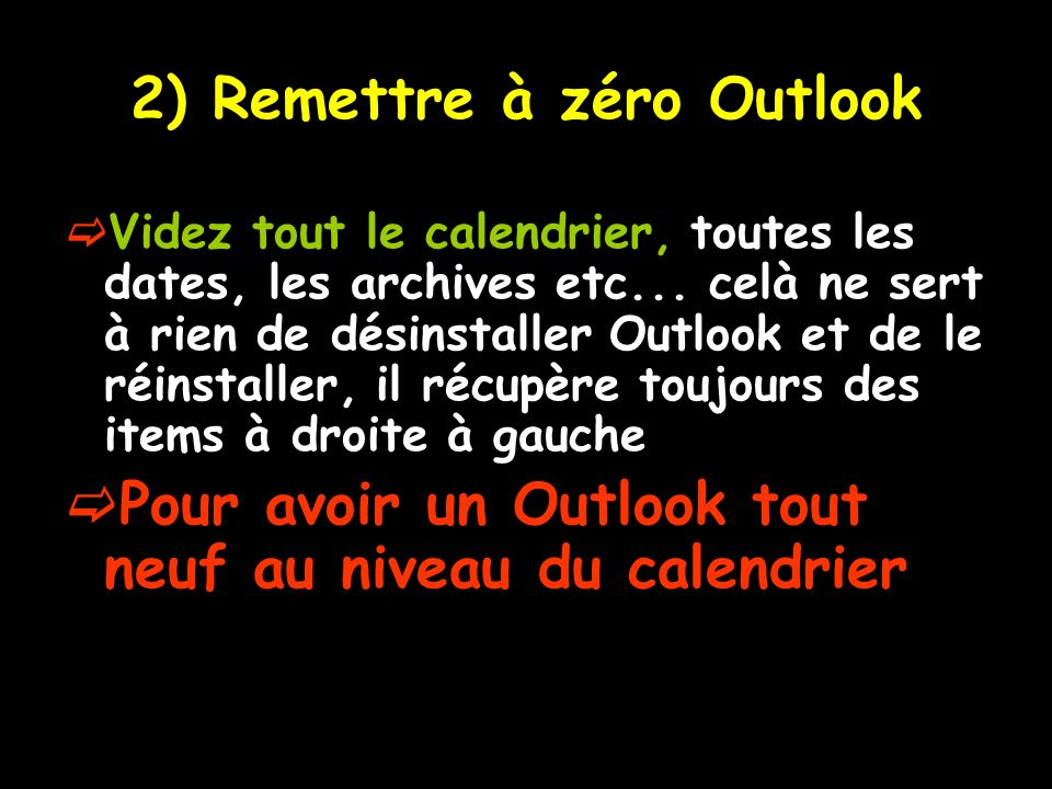 2) Remettre à zéro Outlook