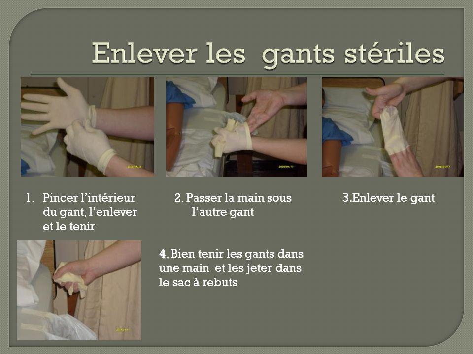 Enlever les gants stériles