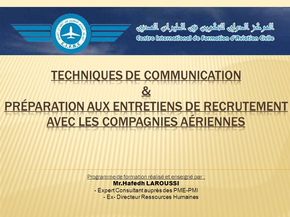Techniques de communication & Préparation aux entretiens de recrutement avec les compagnies aériennes