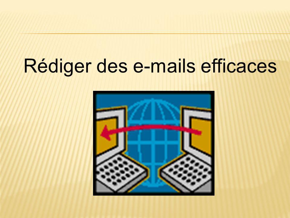 Rédiger des e-mails efficaces