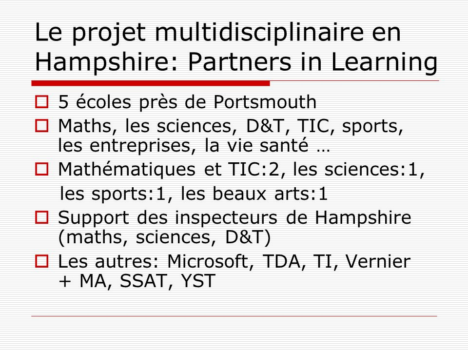 Le projet multidisciplinaire en Hampshire: Partners in Learning