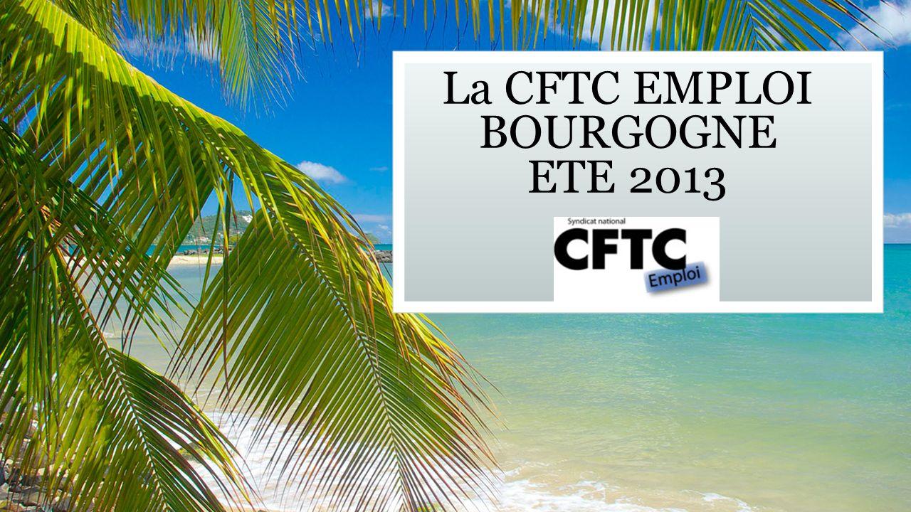 La CFTC EMPLOI BOURGOGNE ETE 2013