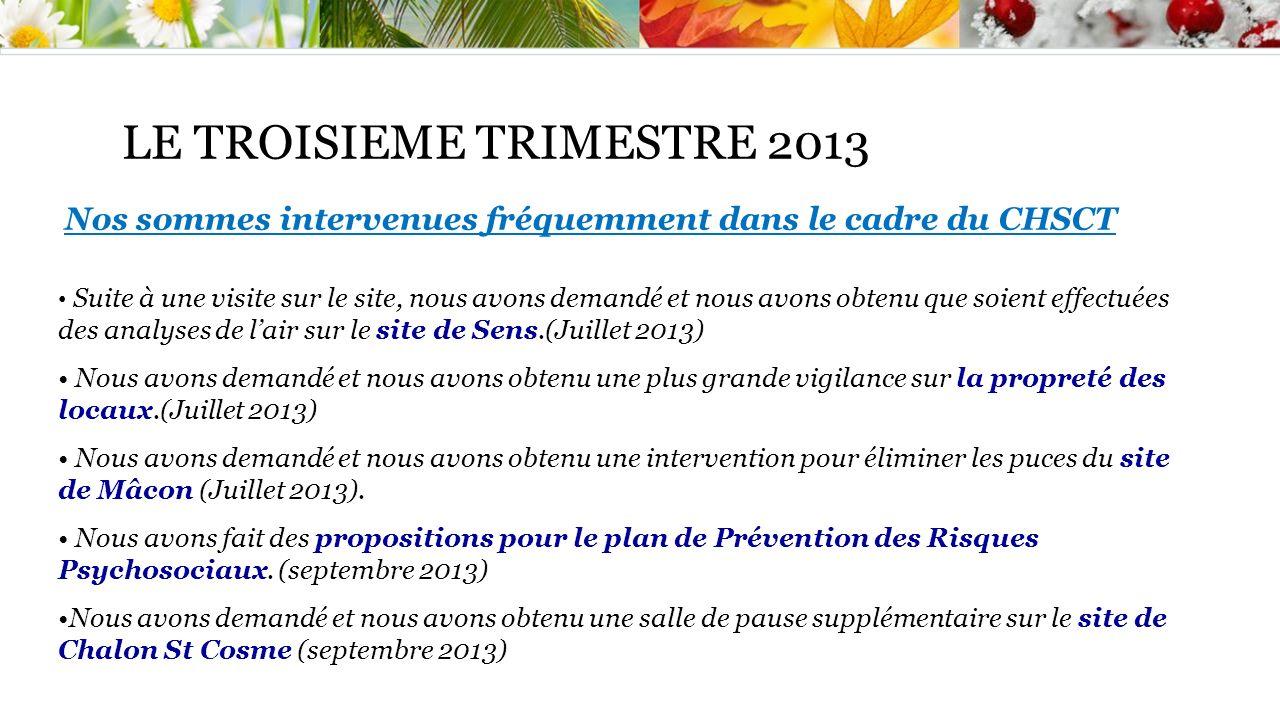 LE TROISIEME TRIMESTRE 2013