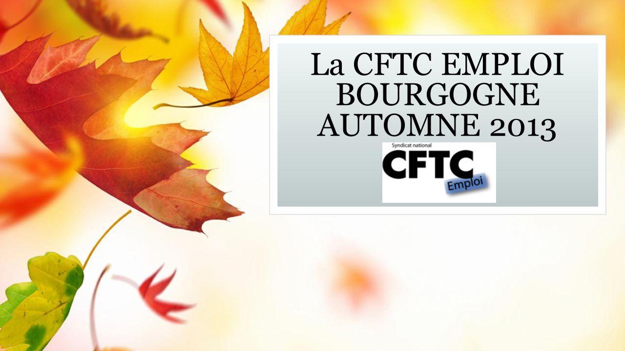 La CFTC EMPLOI BOURGOGNE AUTOMNE 2013